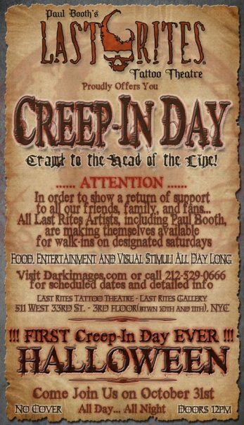 Last Rites Tattoo Theatre presents its first ever Creep-In Day on Halloween!